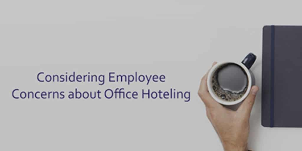 Considering Employee Concerns about Office Hoteling